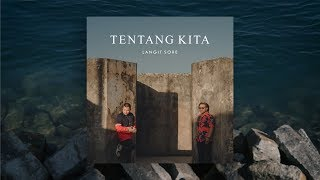 LANGIT SORE : TENTANG KITA (OFFICIAL LYRIC VIDEO)