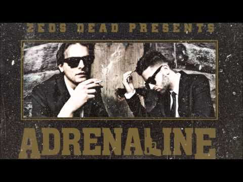 Zeds Dead  In the Beginning Adrenaline EP