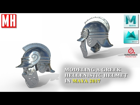 Maya 2017 tutorial : Modeling a Hellenistic Greek helmet Part 1 of 3