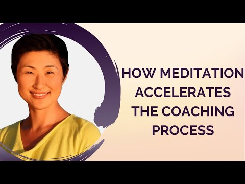 How meditation accelerates the coaching process | SuraCenter.com