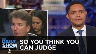 So You Think You Can Judge - A Lot of Words with Nothing Happening   The Daily Show