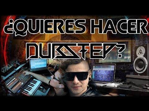 ¿QUIERES HACER DUBSTEP?