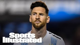 2018 World Cup: Is It World Cup Or Bust For Messi? | SI NOW | Sports Illustrated