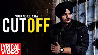 Cut Off (Lyrical ) | Sidhu Moosewala | Punjabi Lyrical | Planet Recordz
