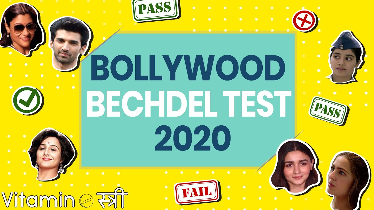 Did Bollywood Pass or Fail in Women's Representation? | Bechdel Test 2020