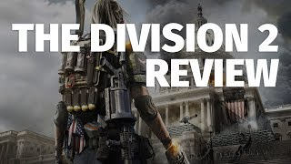 The Division 2 Review - Worth Undivided Attention