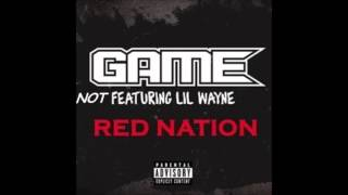 Game - Red Nation WITHOUT Lil Wayne