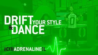 COOL adrenaline: Red Bull Drift & Dance Your Style