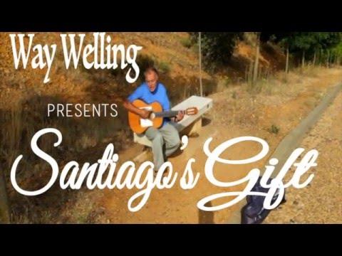 Camino de Santiago Documentary: Santiago's Gift