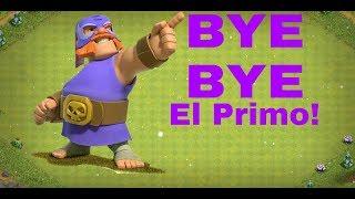 Bye Bye El primo   Last Day Of El Primo   Clash Of Clans