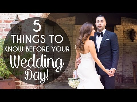 Wedding Planning Part III: 5 Things to Know Before your Wedding Day!