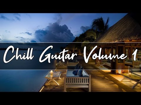 Chill Out Lounge Music | Smooth Jazz guitar Compilation | Volume 1