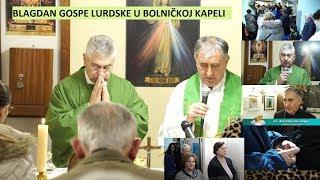 Split: Proslava Gospe Lurdske u bolničkoj kapeli