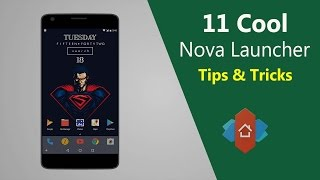 11 Cool Nova Launcher Tips & Tricks (2018 Updated)