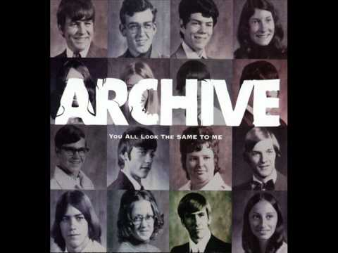Archive - You All Look The Same To Me -...