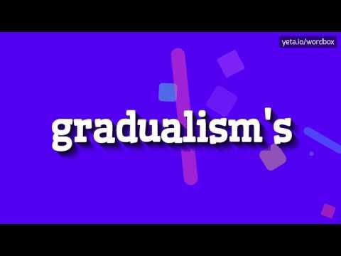 GRADUALISM