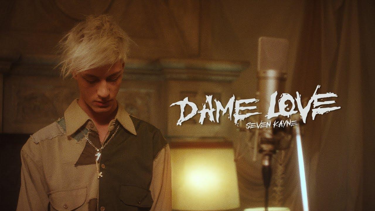 Download SEVEN KAYNE - DAME LOVE (Shot by Ballve)