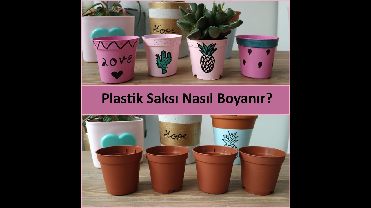 Plastik Saksi Nasil Boyanir How To Paint Plastic Plant Pot