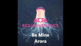 Be Mine (a cappella, Arora)