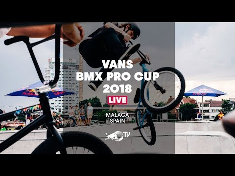 Vans BMX Pro Cup 2018 - LIVE Men's Final from Malaga, Spain