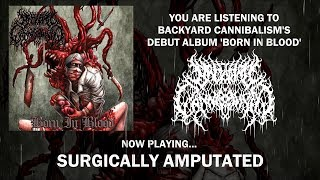 BACKYARD CANNIBALISM - BORN IN BLOOD [OFFICIAL ALBUM STREAM] (2019) SW EXCLUSIVE