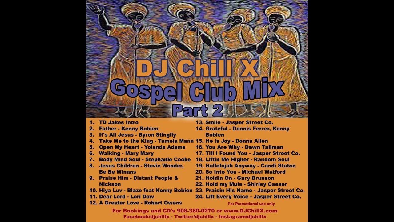 GOSPEL HOUSE MUSIC MIX PART 2 - Christian Music BY DJ ... Christian Music