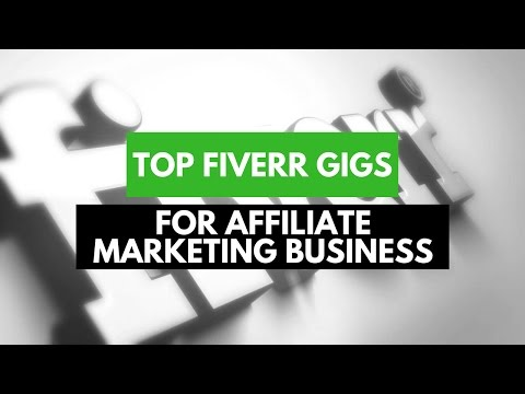 Top Fiverr Services For Affiliate Marketing Business