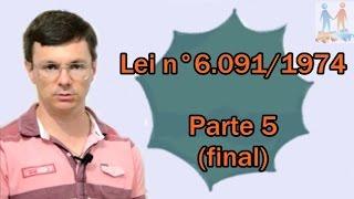 lei 6091 1974 parte 05 final