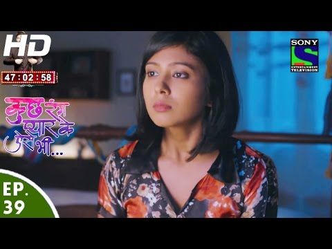 Kuch Rang Pyar Ke Aise Bhi - कुछ रंग प्यार के ऐसे भी - Episode 39 - 21st April, 2016