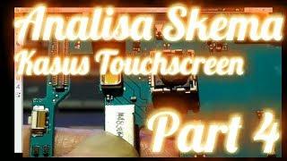 Analisa Skema Kasus Touchscreen || Part 4 ||