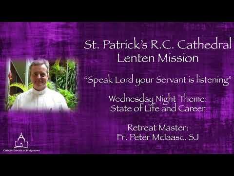 Lenten Retreat by Fr Peter McIsaac Day3