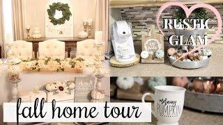 FALL 2018 HOME TOUR | RUSTIC GLAM HOME DECOR!