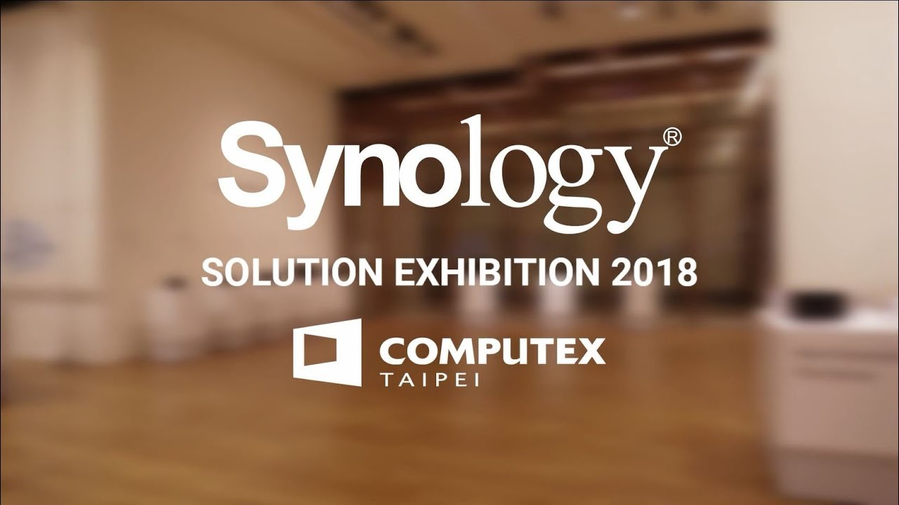 Synology Solution Exhibition 2018 @ Computex Taipei   Synology