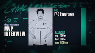 F4Q Esperanza - MVP 인터뷰 | 발로란트…