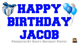 Happy Birthday Jacob - Best Happy Birthday Song Ever