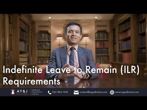 An Overview of Indefinite Leave to Remain ILR Requirements