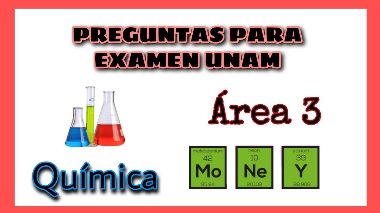 8 Preguntas Examen Unam Quimica Area 3 Youtube