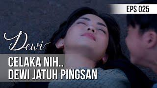 DEWI - Celaka Nih.. Dewi Jatuh Pingsan  [09 Desember 2019]
