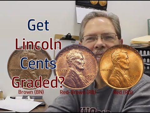 Should You Have Your Lincoln Cent Graded?