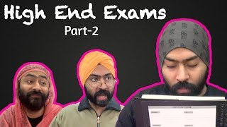 High End Exams Part-2 | Harshdeep Ahuja