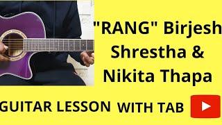 """RANG"" Brijesh Shrestha Nikita.. Guitar lesson"