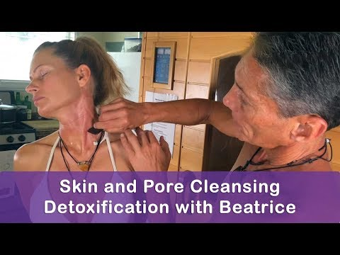Skin and Pore Cleansing Detoxification with Beatrice | Dr. R