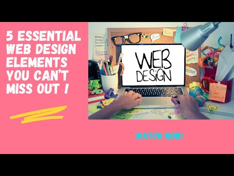 Top 5 Essential Web Design Elements To Build A Sound Website!