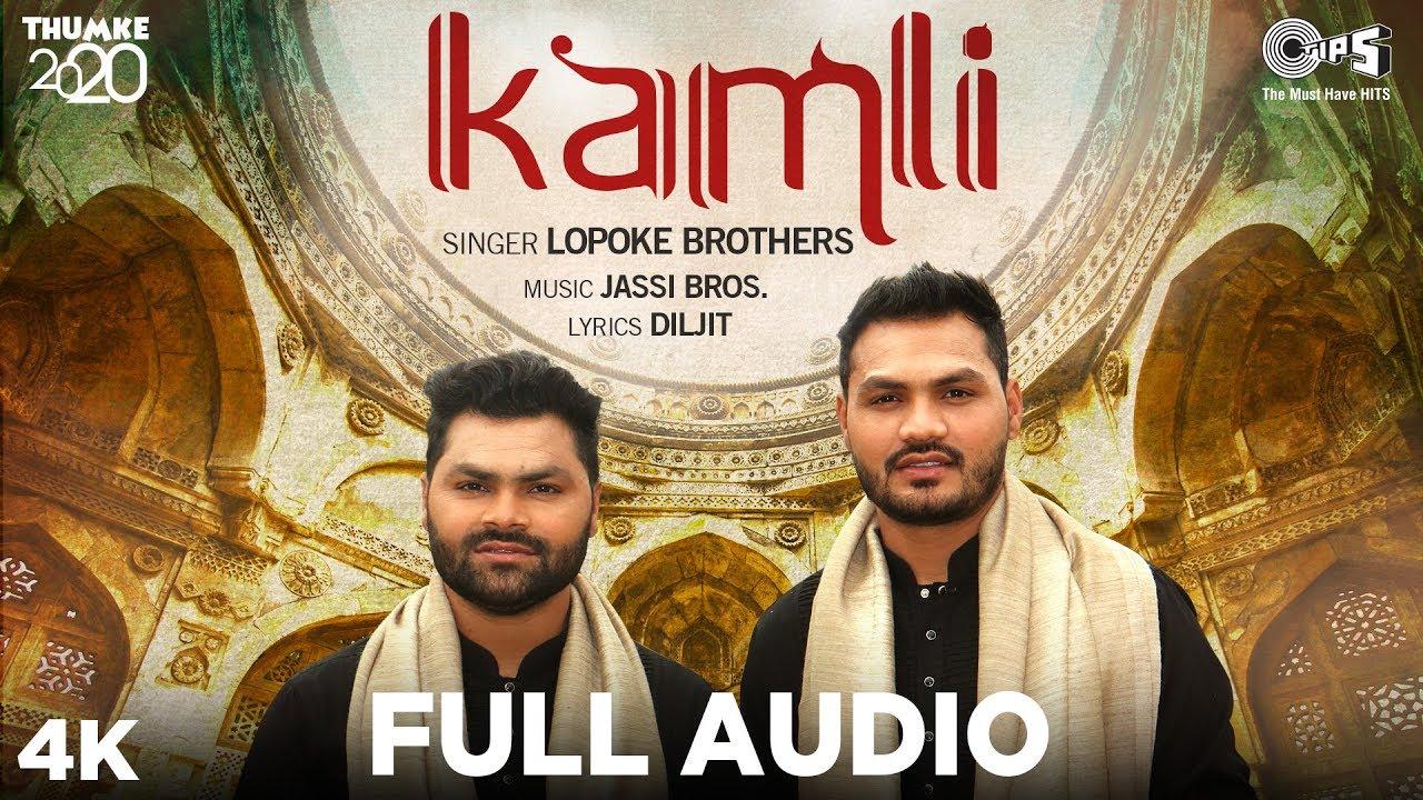 New Punjabi Song 2020 | Kamli - Full Audio | Thumke2020 | Lopoke Brothers | Jassi Bros | Diljit
