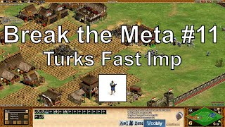 "Aoe2 ""Break the Meta"" #11: Turks Fast Imperial Age Rush"