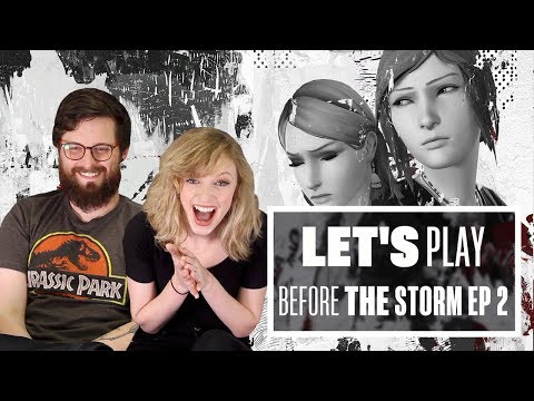 Let's Play Life is Strange: Before The Storm Episode 2