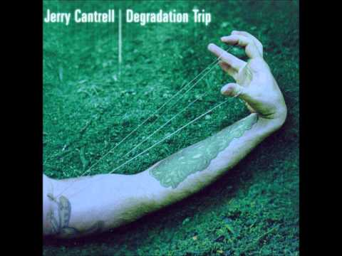 Jerry Cantrell- Owned
