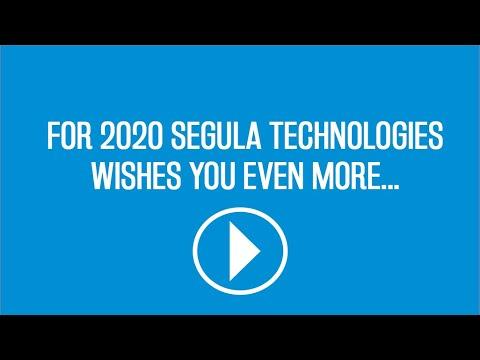 Pour 2020 SEGULA Technologies vous souhaite toujours plus de...