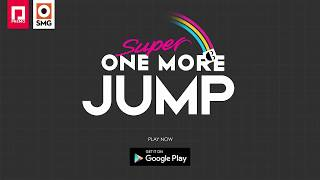 Super One More Jump - Launch Trailer - FREE and out now on the Google Play Store! thumbnail