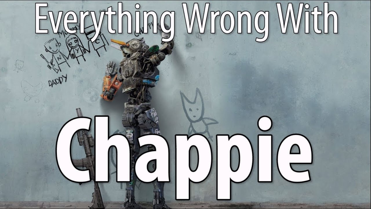 Download Everything Wrong With Chappie In 16 Minutes Or Less